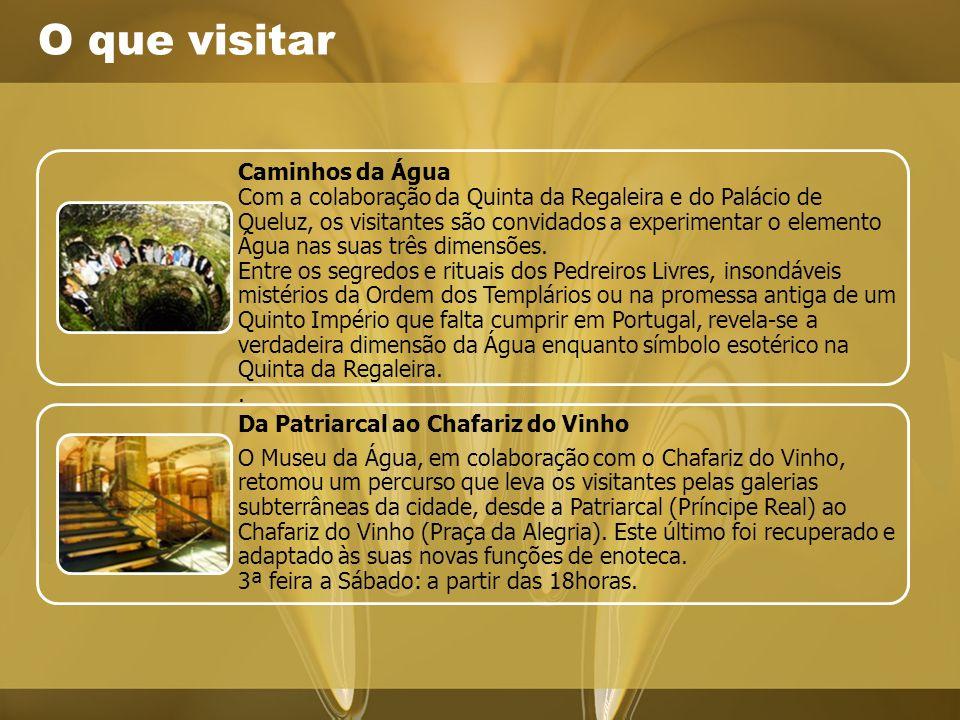 O que visitar Da Patriarcal ao Chafariz do Vinho