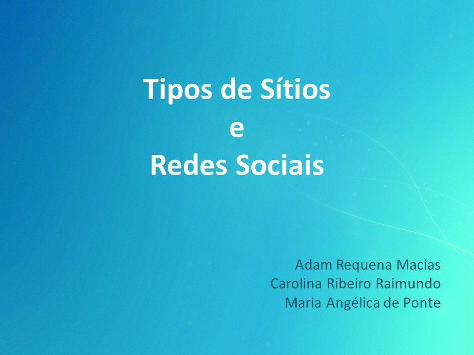Tipos de Sítios e Redes Sociais