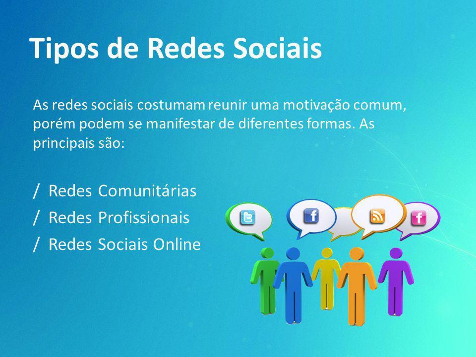 Tipos de Redes Sociais / Redes Comunitárias / Redes Profissionais