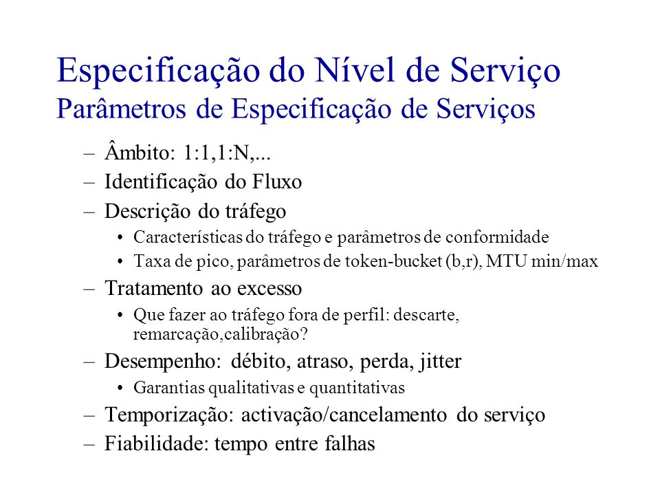 Especificação do Nível de Serviço Parâmetros de Especificação de Serviços