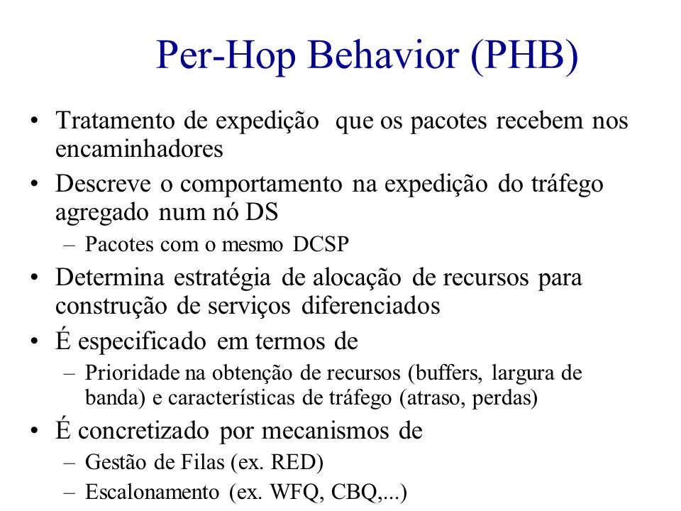Per-Hop Behavior (PHB)
