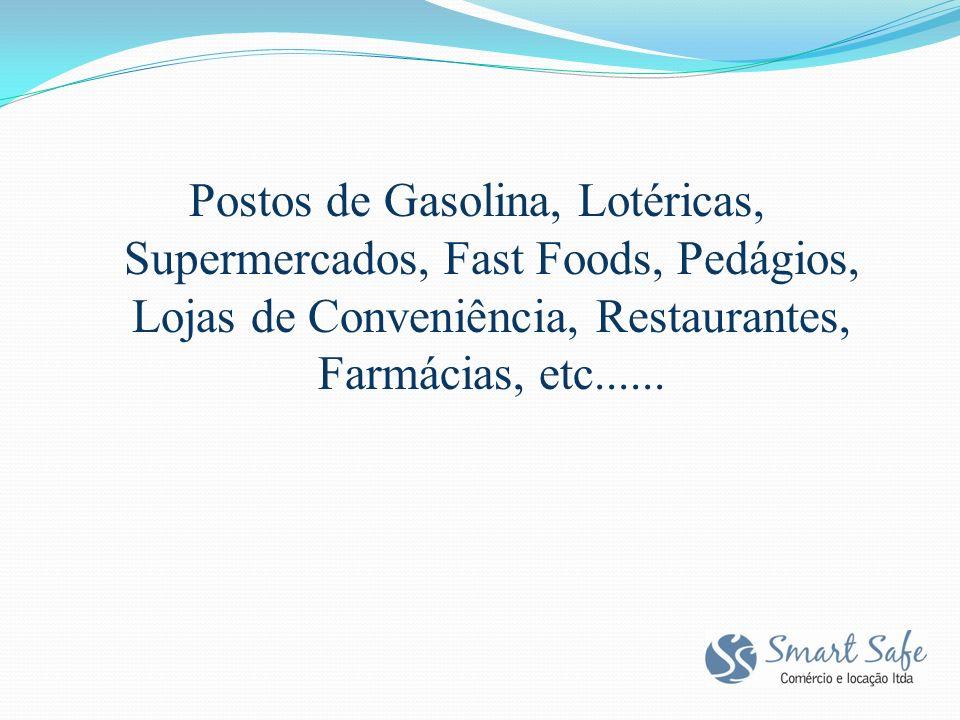 Postos de Gasolina, Lotéricas, Supermercados, Fast Foods, Pedágios, Lojas de Conveniência, Restaurantes, Farmácias, etc......