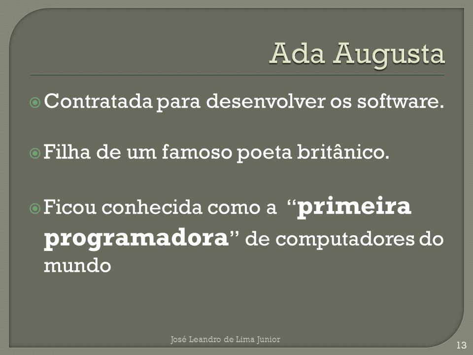 Ada Augusta Contratada para desenvolver os software.