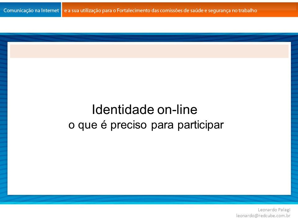 Identidade on-line o que é preciso para participar