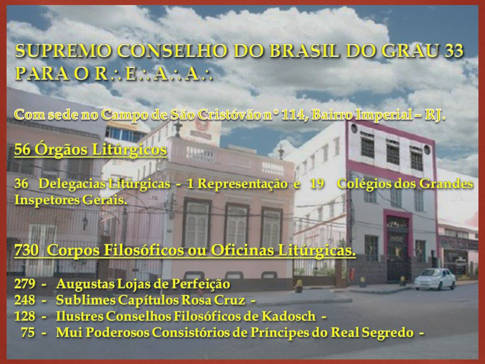 SUPREMO CONSELHO DO BRASIL DO GRAU 33 PARA O REAA