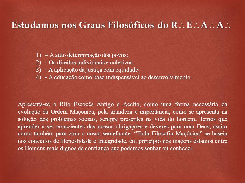 Estudamos nos Graus Filosóficos do REAA