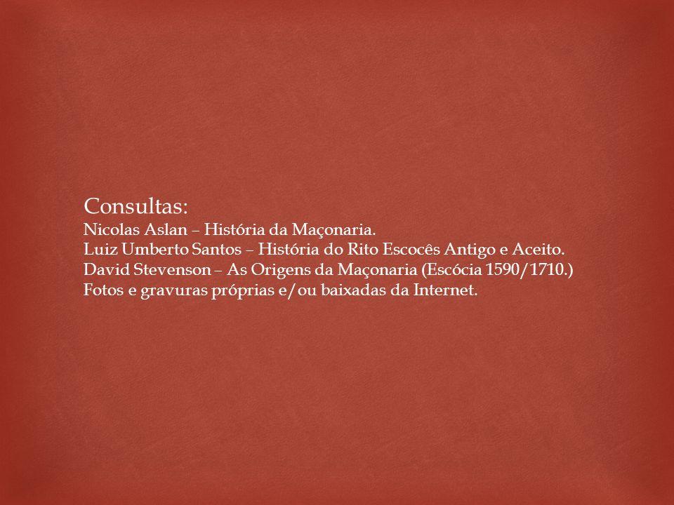 Consultas: Nicolas Aslan – História da Maçonaria.