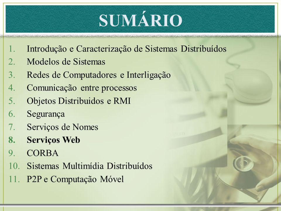 SUMÁRIO Introdução e Caracterização de Sistemas Distribuídos