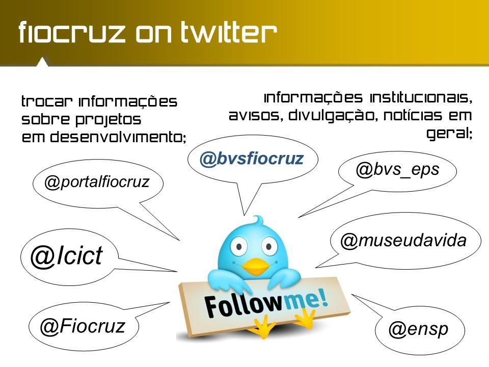 fiocruz on twitter @Icict @Fiocruz @ensp @museudavida @bvsfiocruz