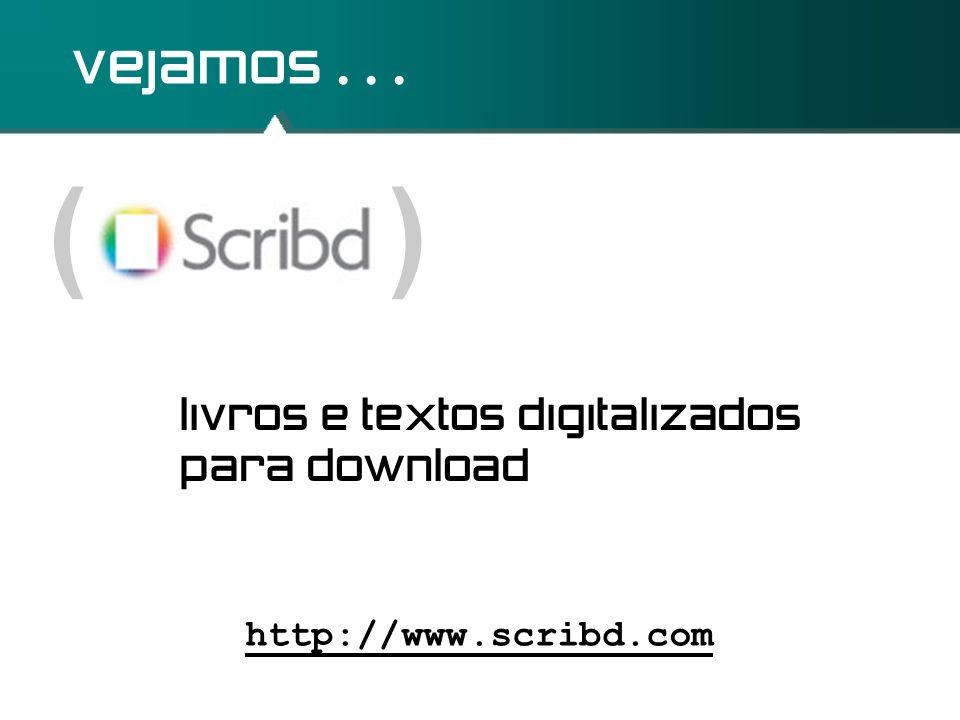 ( ) vejamos . . . livros e textos digitalizados para download