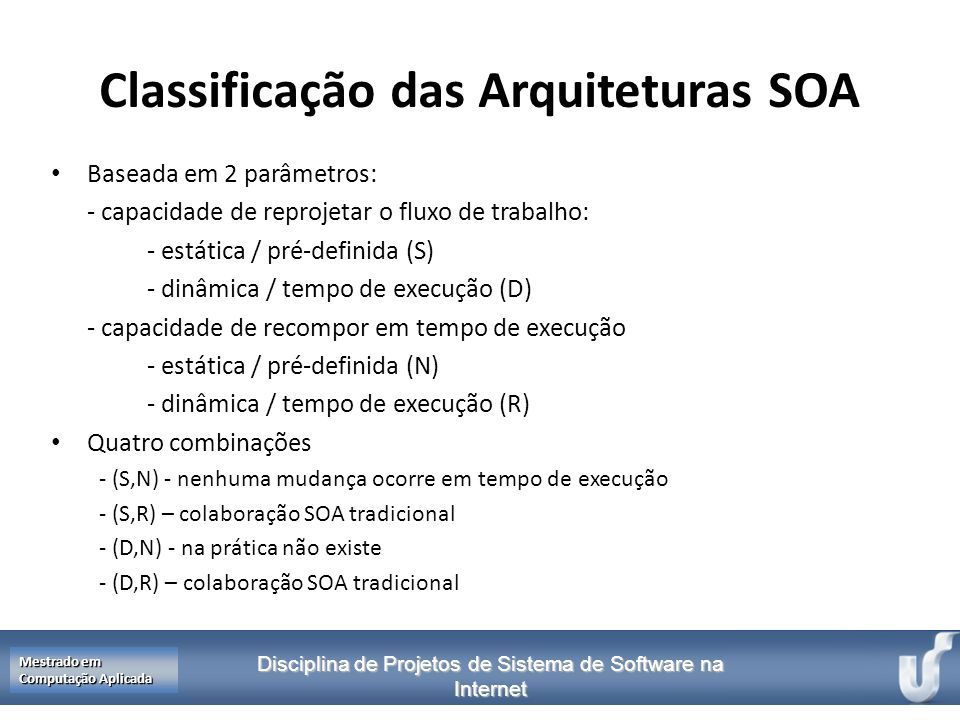 Classificação das Arquiteturas SOA