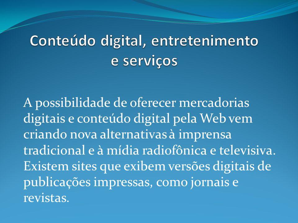 Conteúdo digital, entretenimento e serviços