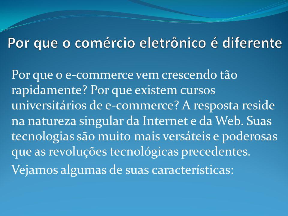 Por que o comércio eletrônico é diferente