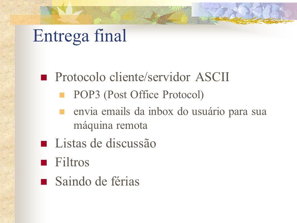 Entrega final Protocolo cliente/servidor ASCII Listas de discussão