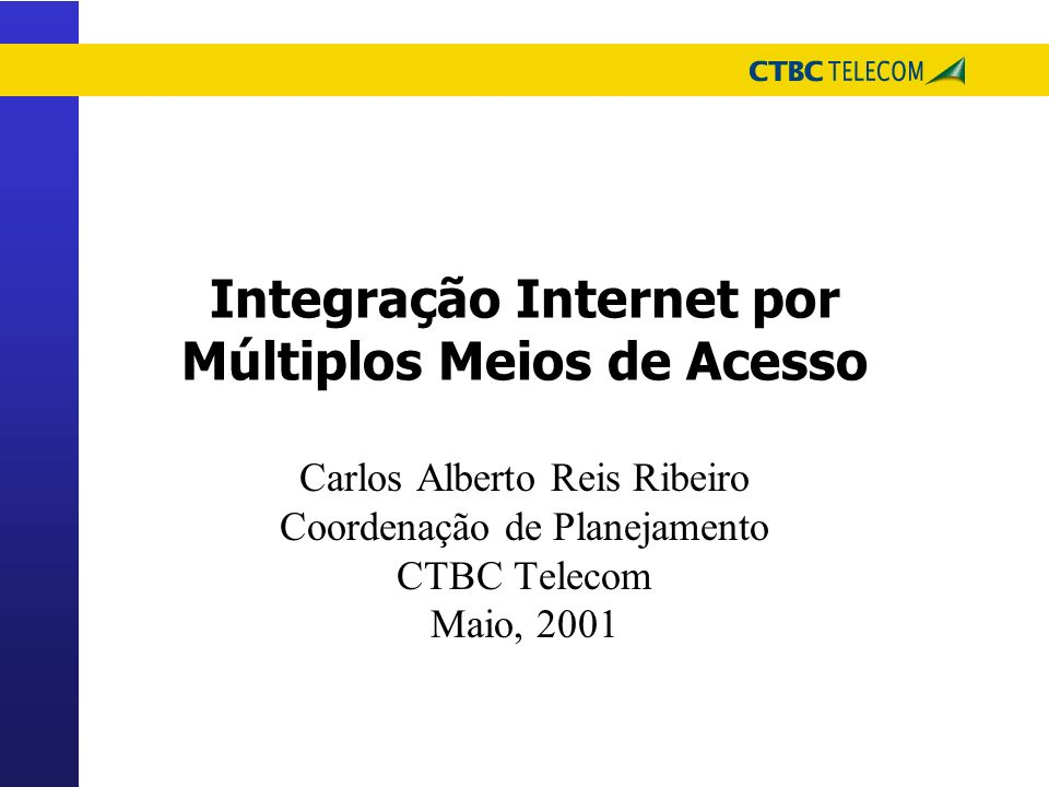 Integração Internet por Múltiplos Meios de Acesso