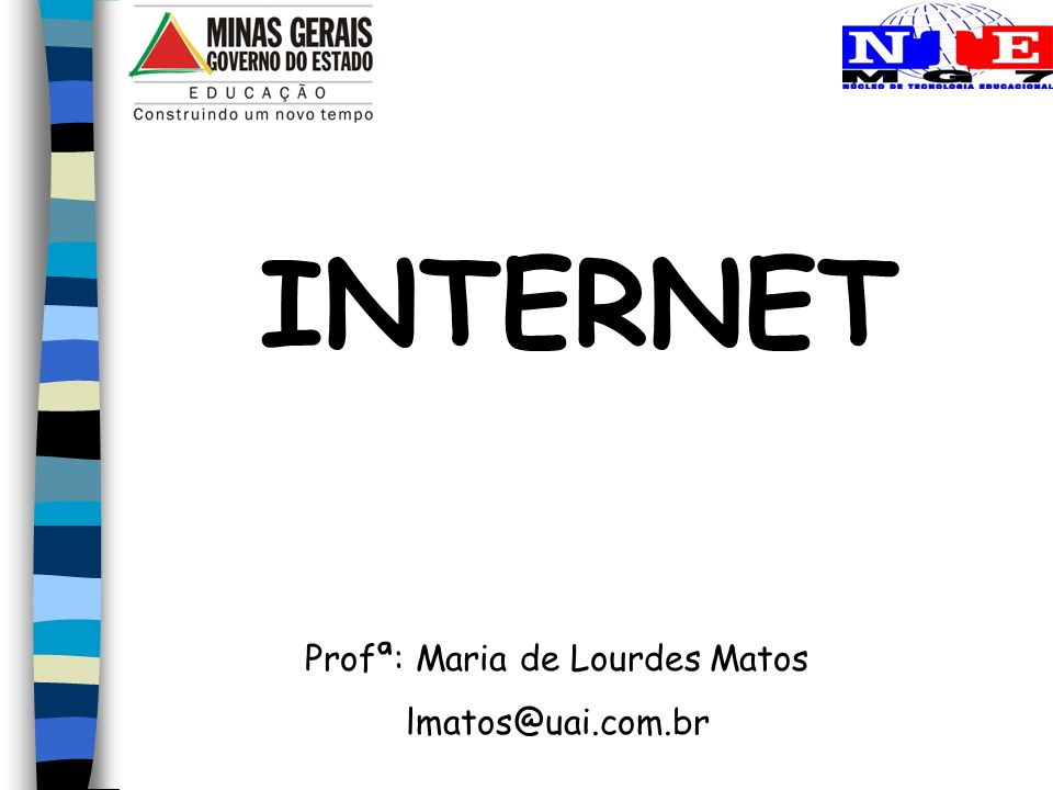 Profª: Maria de Lourdes Matos