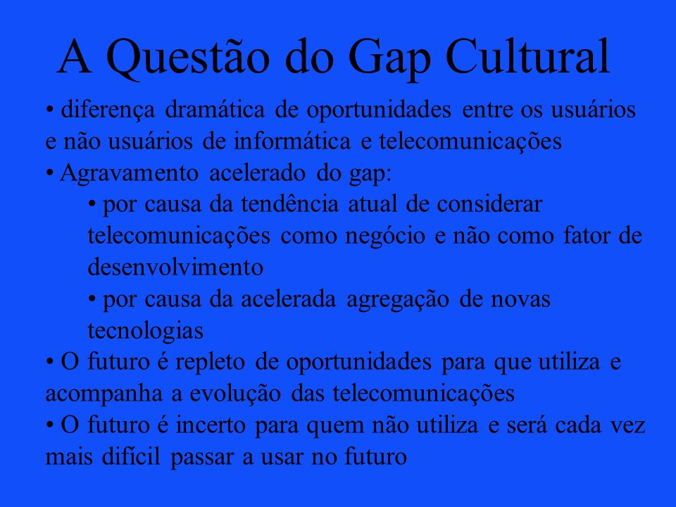 A Questão do Gap Cultural