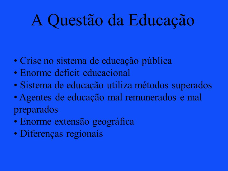 A Questão da Educação Crise no sistema de educação pública