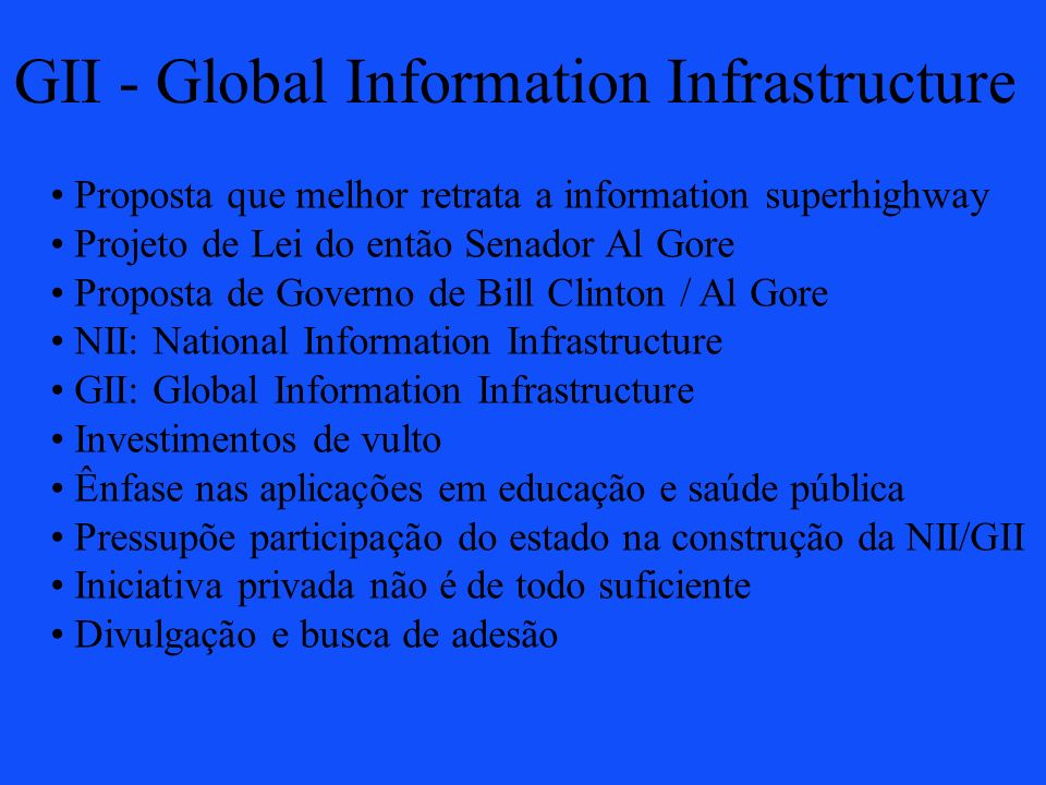 GII - Global Information Infrastructure