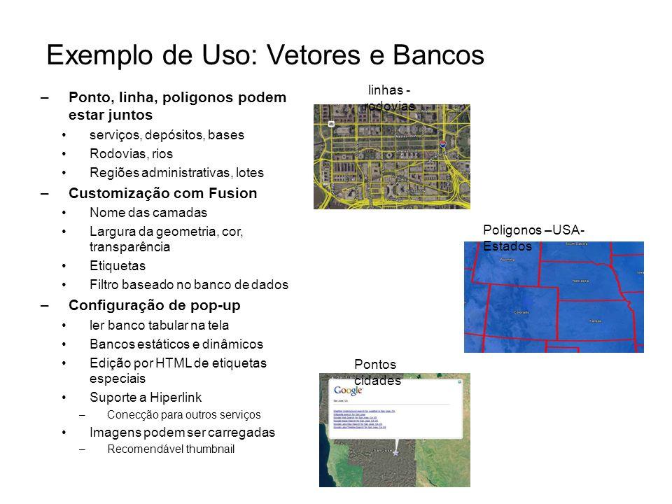 Exemplo de Uso: Vetores e Bancos