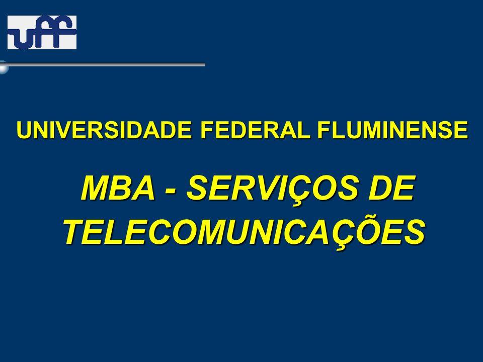 UNIVERSIDADE FEDERAL FLUMINENSE MBA - SERVIÇOS DE TELECOMUNICAÇÕES