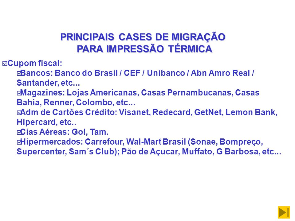 PRINCIPAIS CASES DE MIGRAÇÃO PARA IMPRESSÃO TÉRMICA
