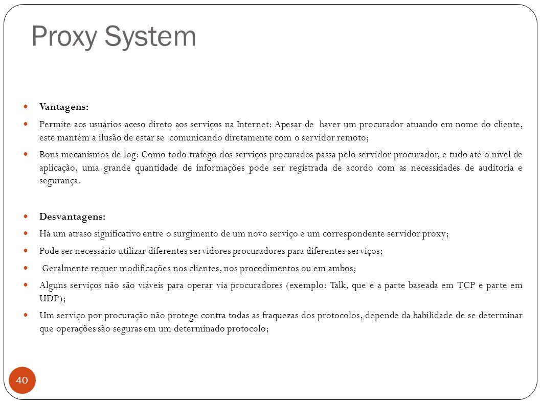 Proxy System Vantagens: