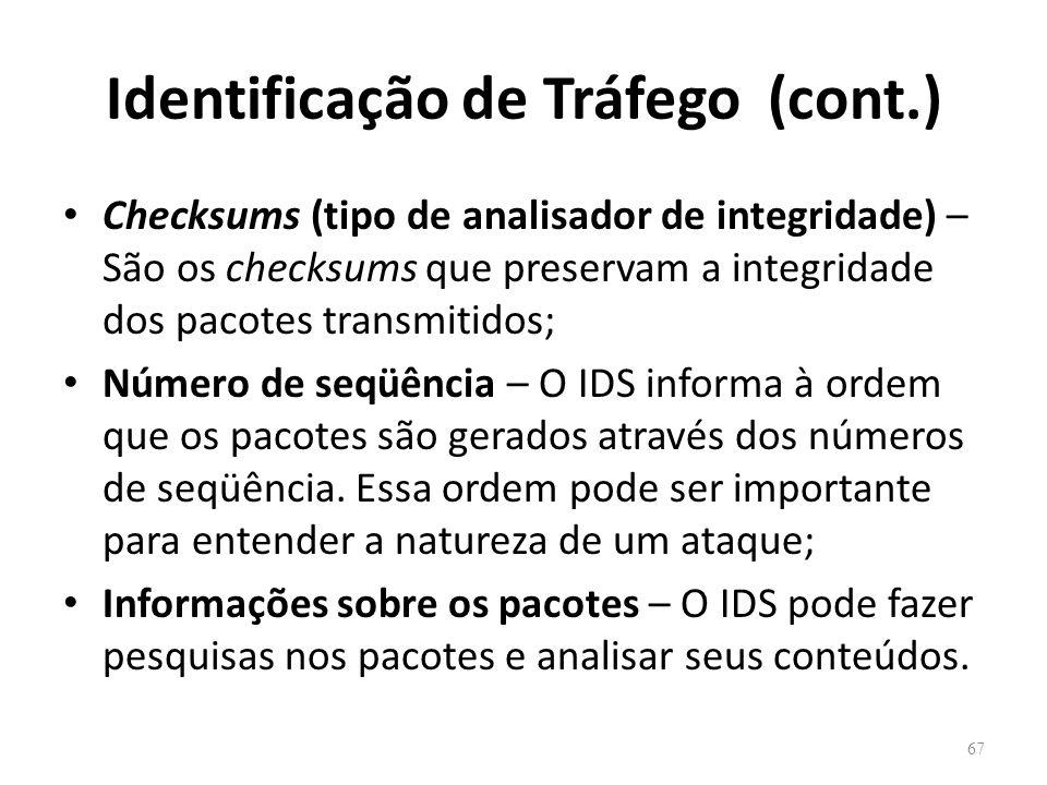 Identificação de Tráfego (cont.)