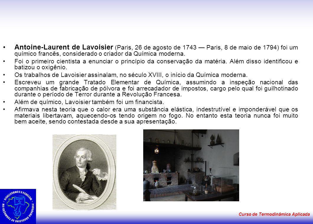 Antoine-Laurent de Lavoisier (Paris, 26 de agosto de 1743 — Paris, 8 de maio de 1794) foi um químico francês, considerado o criador da Química moderna.