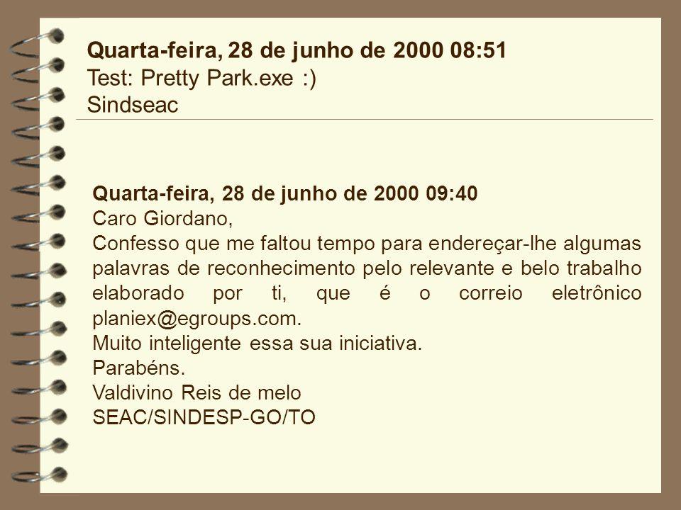 Quarta-feira, 28 de junho de 2000 08:51 Test: Pretty Park.exe :)