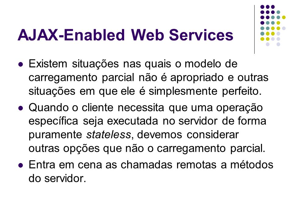 AJAX-Enabled Web Services