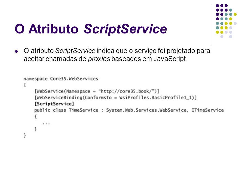 O Atributo ScriptService