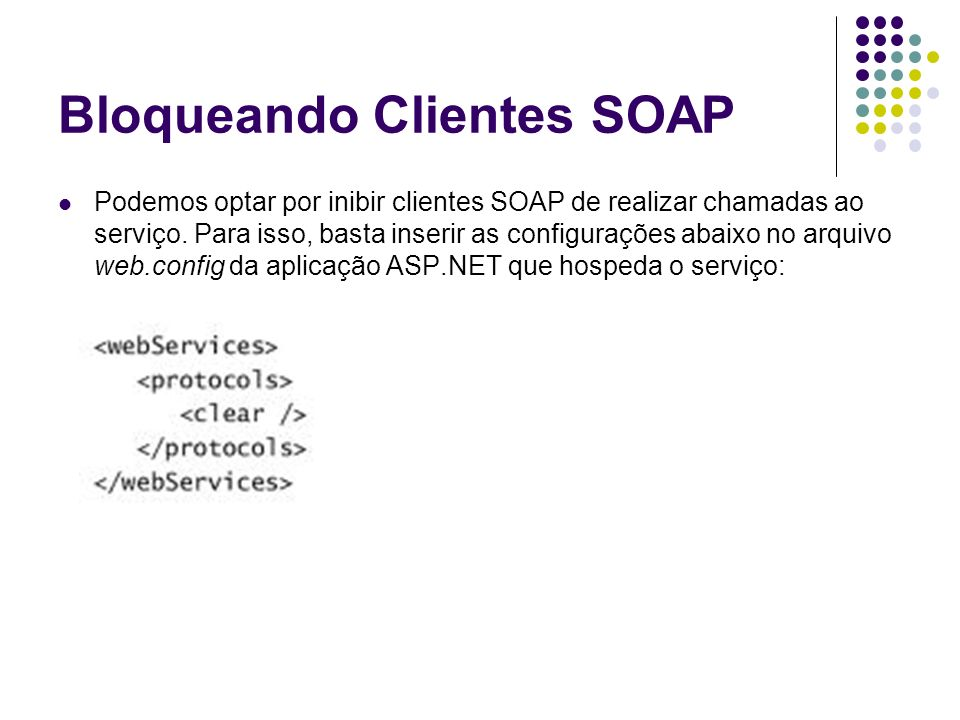 Bloqueando Clientes SOAP