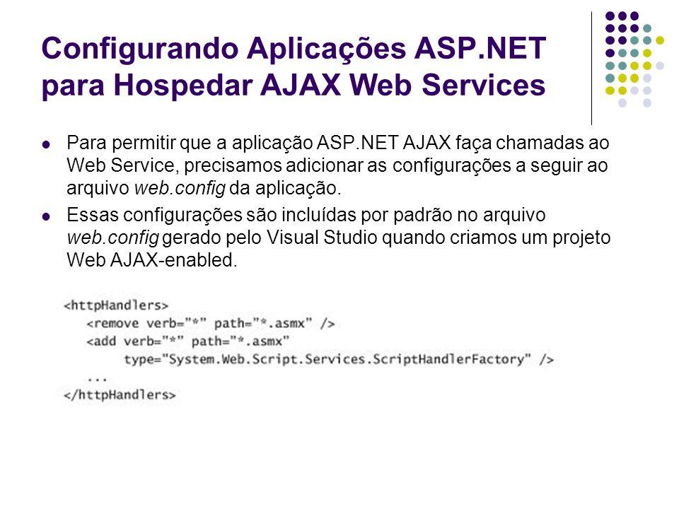 Configurando Aplicações ASP.NET para Hospedar AJAX Web Services