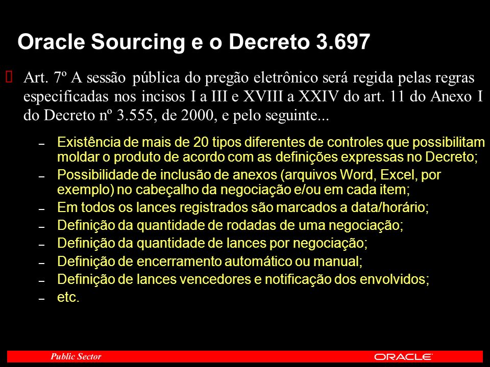 Oracle Sourcing e o Decreto 3.697