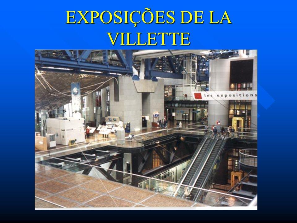 EXPOSIÇÕES DE LA VILLETTE