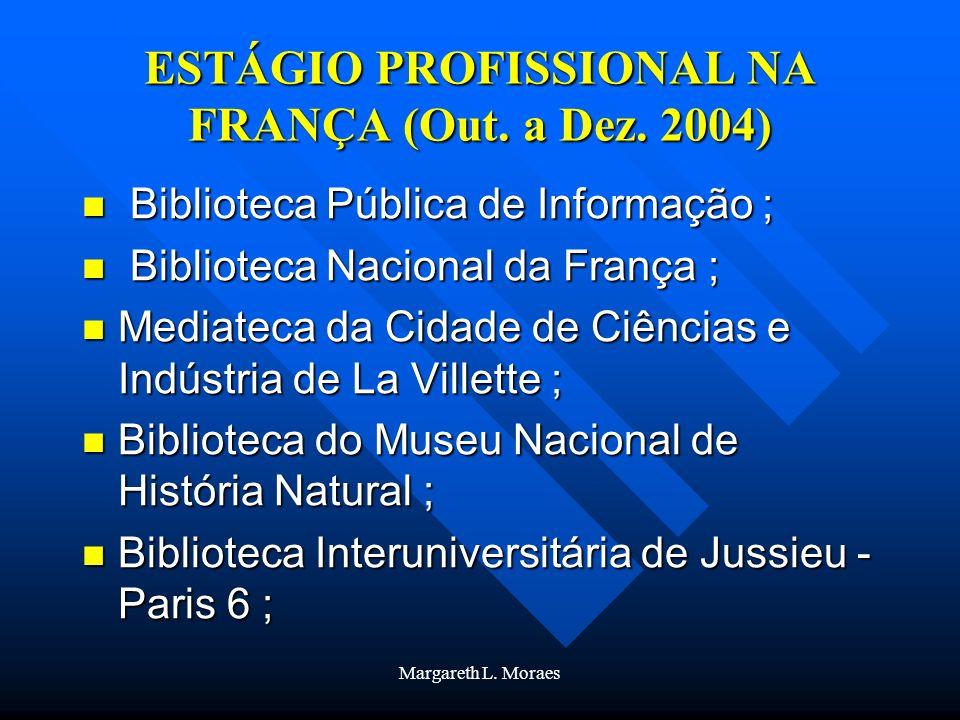 ESTÁGIO PROFISSIONAL NA FRANÇA (Out. a Dez. 2004)
