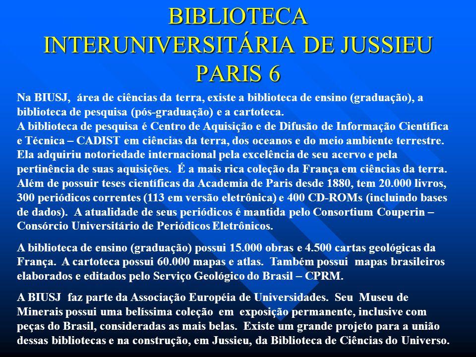 BIBLIOTECA INTERUNIVERSITÁRIA DE JUSSIEU PARIS 6