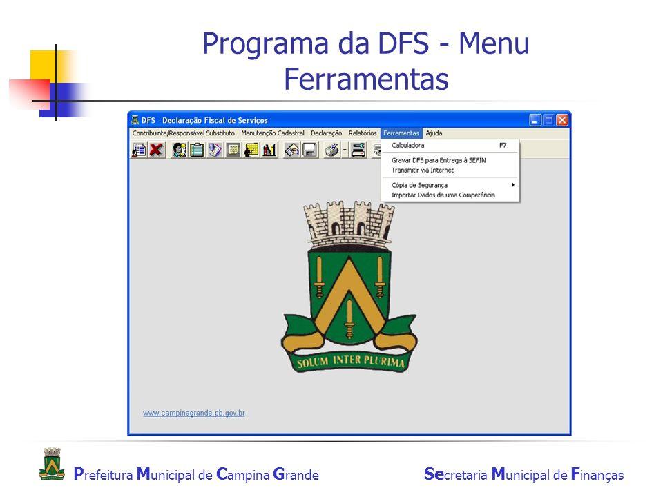 Programa da DFS - Menu Ferramentas