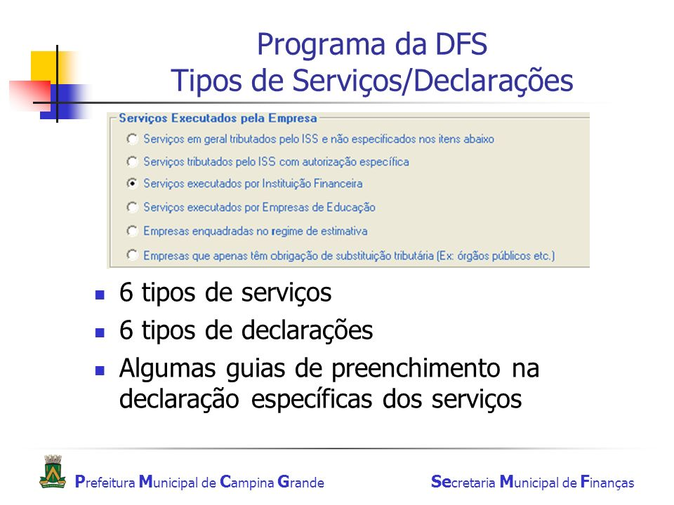 Programa da DFS Tipos de Serviços/Declarações