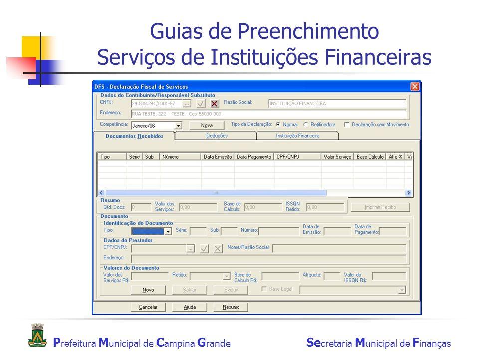 Guias de Preenchimento Serviços de Instituições Financeiras