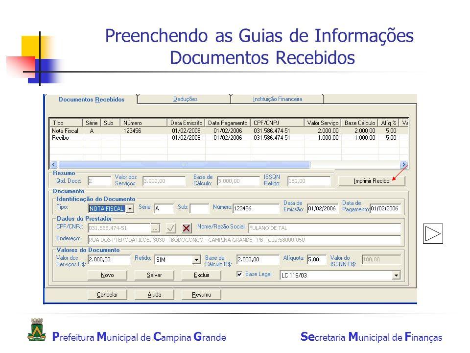 Preenchendo as Guias de Informações Documentos Recebidos