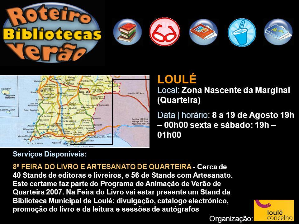 LOULÉ Local: Zona Nascente da Marginal (Quarteira)