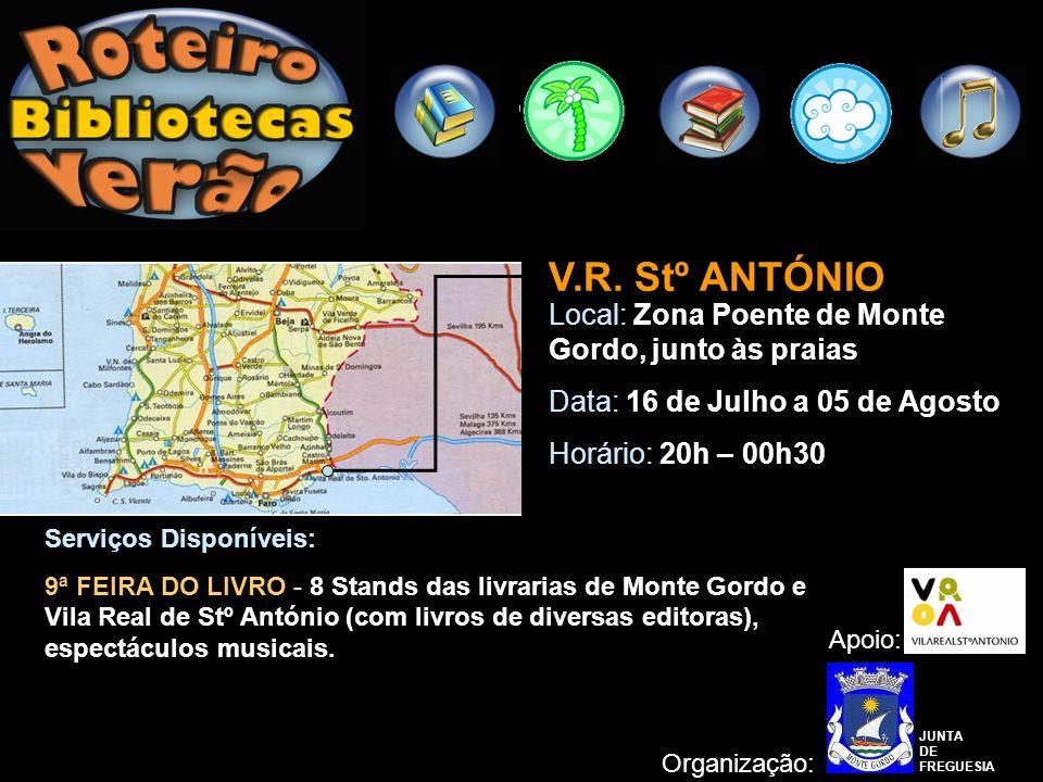 V.R. Stº ANTÓNIO Local: Zona Poente de Monte Gordo, junto às praias