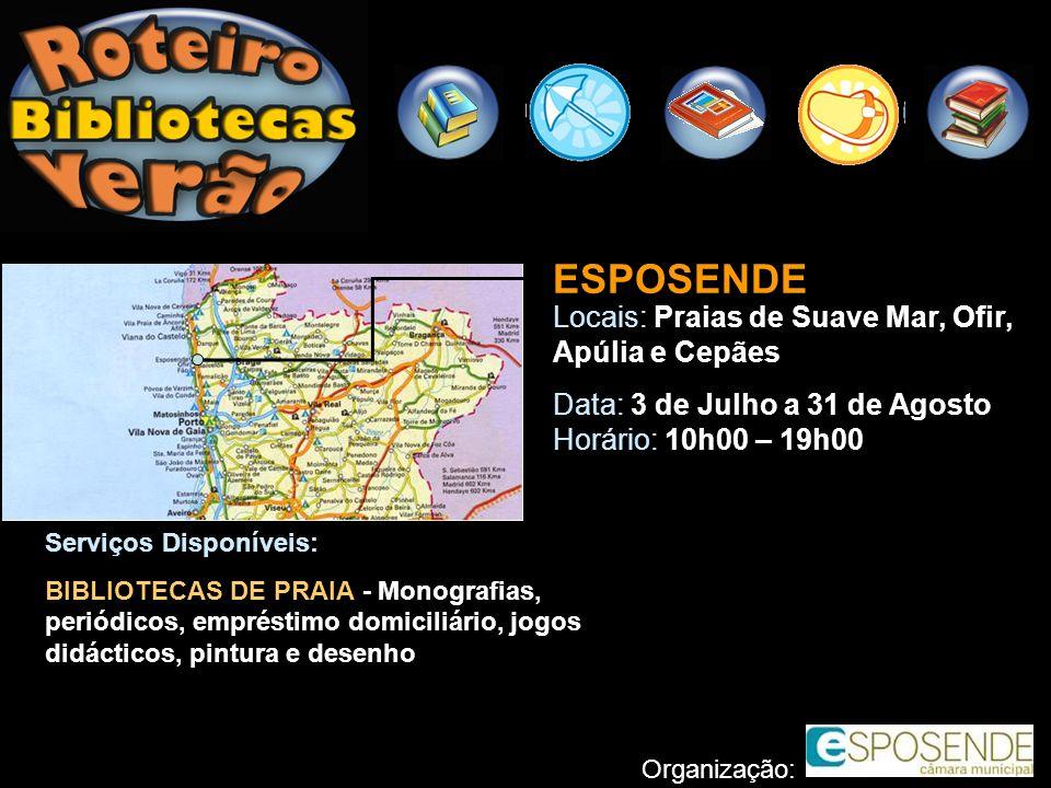 ESPOSENDE Locais: Praias de Suave Mar, Ofir, Apúlia e Cepães
