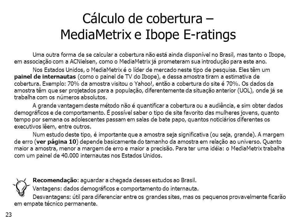 Cálculo de cobertura – MediaMetrix e Ibope E-ratings