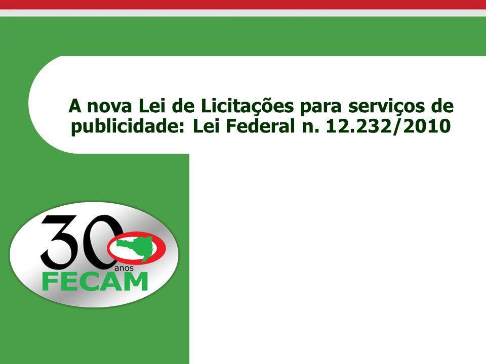 A nova Lei de Licitações para serviços de publicidade: Lei Federal n
