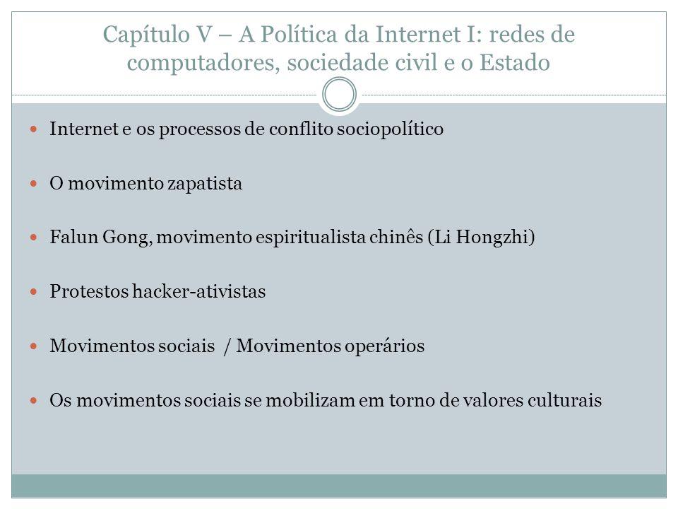 Capítulo V – A Política da Internet I: redes de computadores, sociedade civil e o Estado