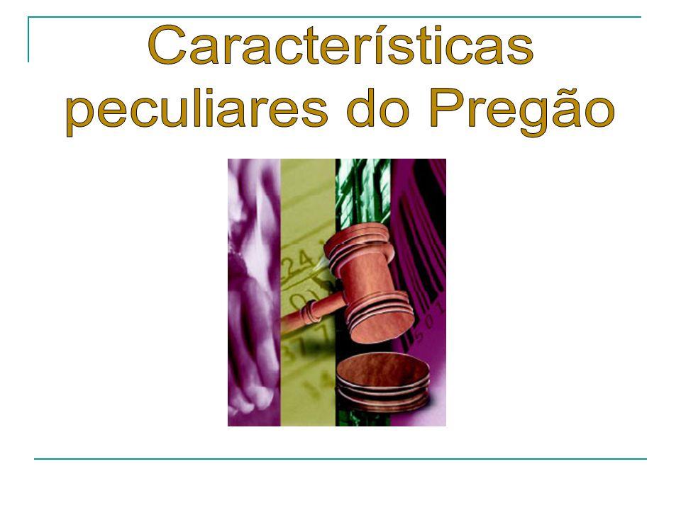 Características peculiares do Pregão