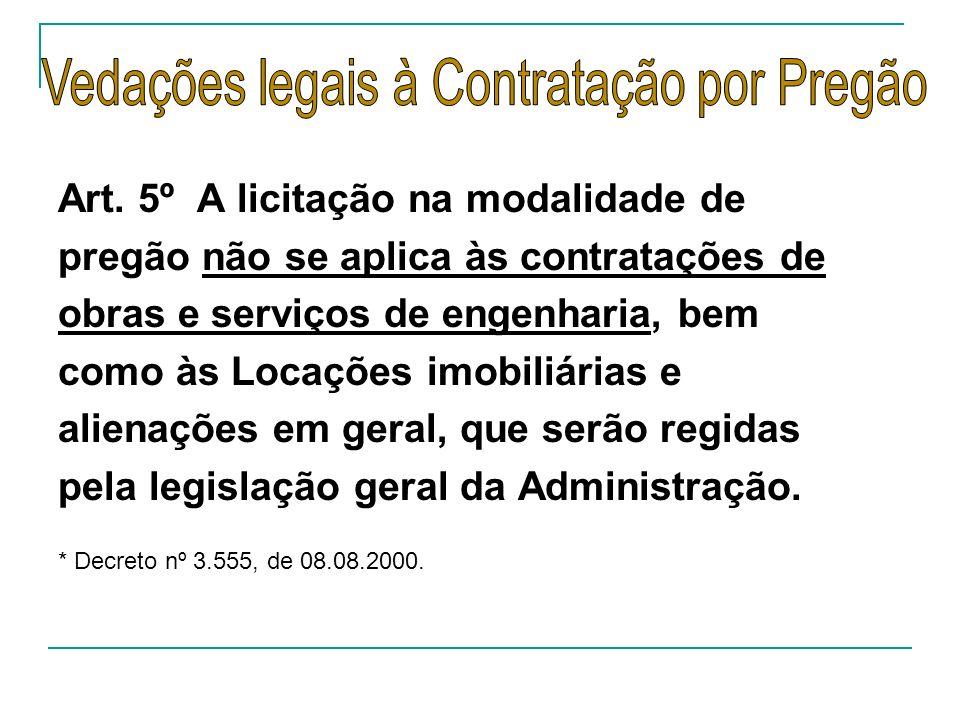 Vedações legais à Contratação por Pregão